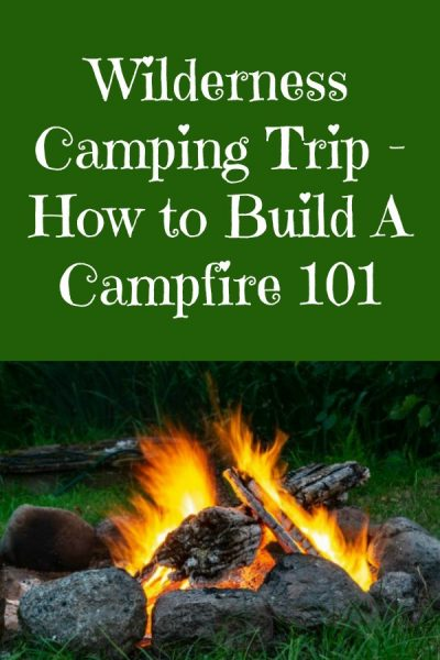 Cozy Campfire and a tutorial on how to build a wilderness campfire