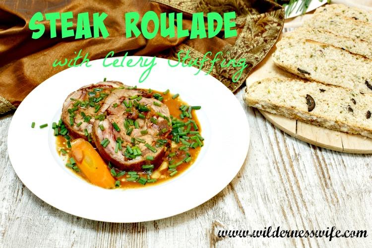 steak roulade recipe, celery stuffing, steak recipe, beef recipe
