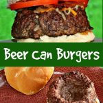 Beer can burgers are hamburgers that you shape around a beverage can before you cook them on the grill for your cookout.